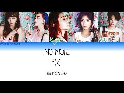 F(x) – No More [HAN/ROM/ENG] Color Coded Lyrics