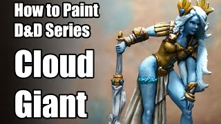 How to Paint a Reaper D&D Cloud Giant