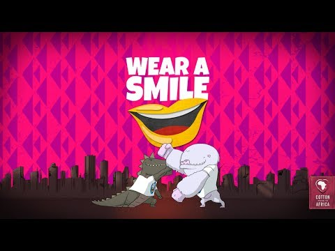 Wear a Smile with Cotton made in Africa