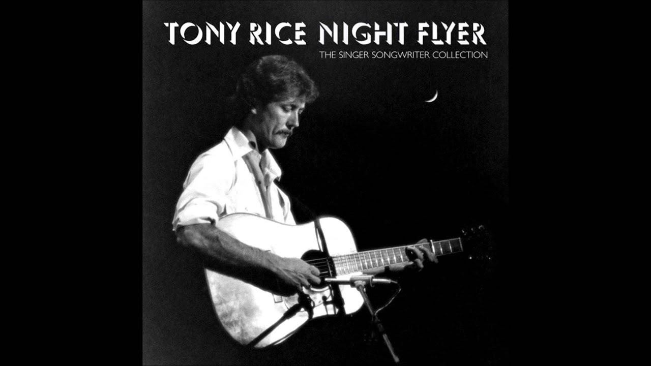(1) Never Meant To Be [#] :: Tony Rice (Nightflyer)