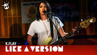 K.Flay - &#39Sister&#39 (live for Like A Version)