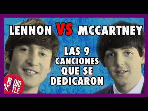 Canciones que LENNON Y MCCARTNEY se DEDICARON | Radio-Beatle
