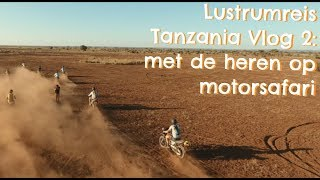 Lustrumreis #2.2 - Stofhappen in de woestijn rondom de Kilimanjaro!
