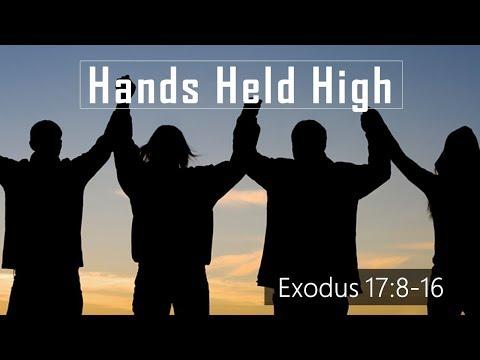 Hands Held High w Pastor Rex Baker