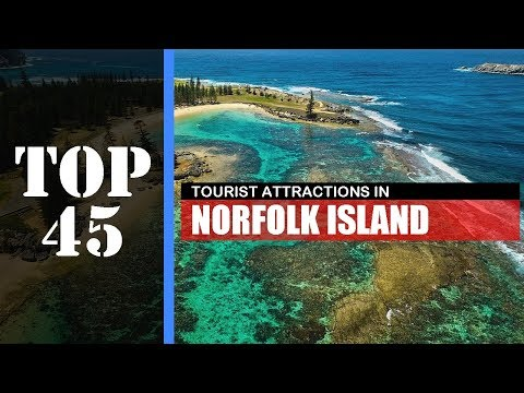 TOP 45 NORFOLK ISLAND Attractions (Things to Do & See)