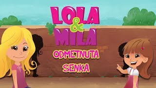 LOLA & MILA // ODMETNUTA SENKA // CRTANI FILM (2019)