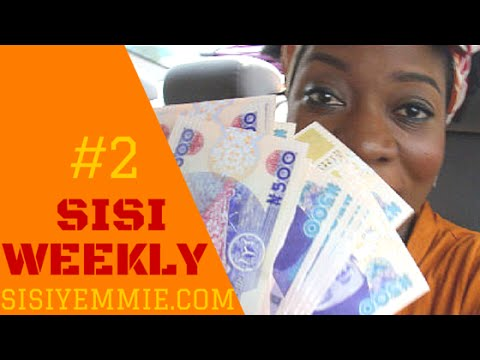"VLOG: LIFE IN LAGOS, NIGERIA : Sisi Weekly EP  #2 ""MONEY, MONEY, MONEY"""