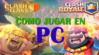 Como jugar Clash of clans / Clash royal en PC y multicuentas