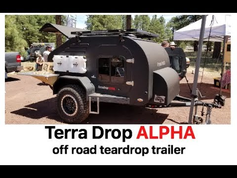 Terra Drop heavy duty tear drop trailer by Oregon TrailR : Overland Expo 2018