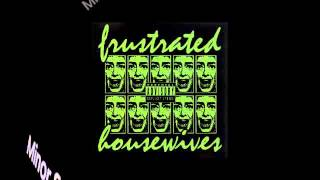 Frustrated Housewives - Minor Salvation