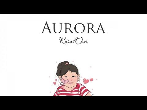 Download Raras Ocvi - Aurora Mp4 baru
