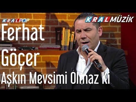 Ferhat Göçer - Aşkın Mevsimi Olmaz Ki (Mehmet'in Gezgeni)