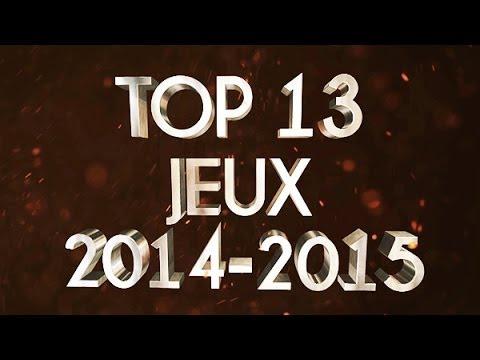 TOP 13 DES PROCHAINS JEUX DE 2014-2015