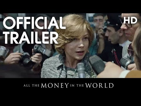 ALL THE MONEY IN THE WORLD | Official Trailer | 2017 [HD]