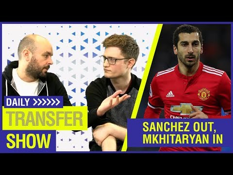 MKHITARYAN TO ARSENAL + CHELSEA PLOT ALEXIS STEAL