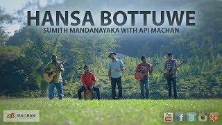 Video Hansa Bottuwe - Sumith Mandanayaka with Api Machan 4K download MP3, 3GP, MP4, WEBM, AVI, FLV September 2018