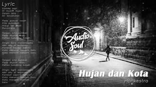 Gambar cover Hankestra Hujan dan Kota Unofficial Lyrics Video