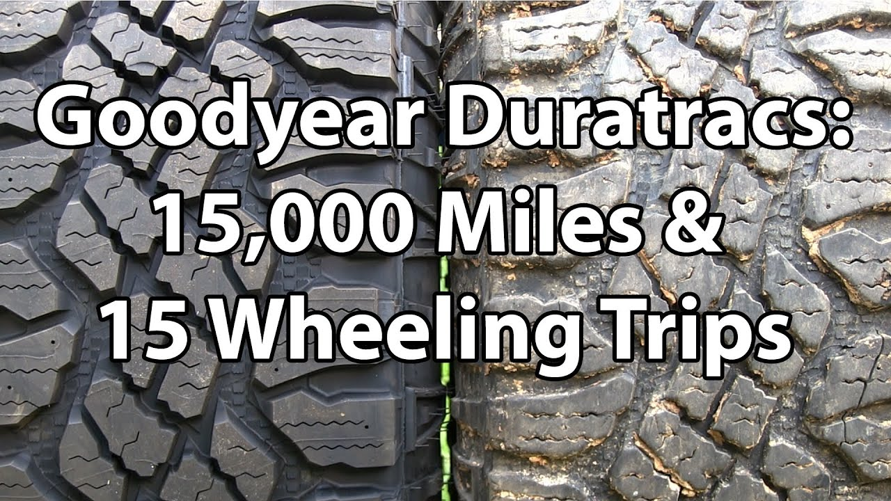 Goodyear Duratrac Tire Review After 15,000 Miles - YouTube