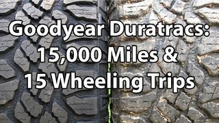 Goodyear Duratrac Tire Review After 15,000 Miles