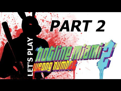 Part 2: Customer Service -- Let's Play Hotline Miami 2: Wrong Number [BLIND]