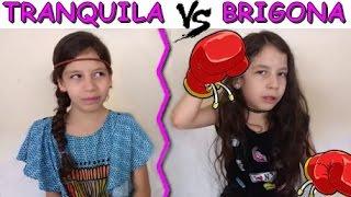 TRANQUILA VS BRIGONA