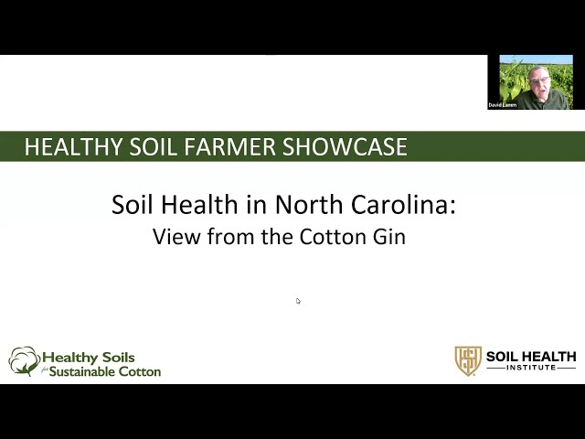 Soil Health in North Carolina: View from the Cotton Gin