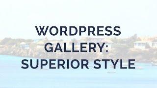 Wordpress Gallery: superior Style! thumbnail