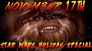 today in nerd history the star wars holiday special