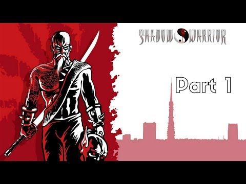 Shadow Warrior Part 1 - Mr Two Million Dollar's