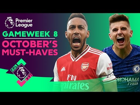 FPL FYI Gameweek 8 | October's FPL Must-haves | Fantasy Premier League