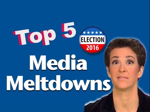 Top 5 Media Meltdowns of the 2016 Presidential Election