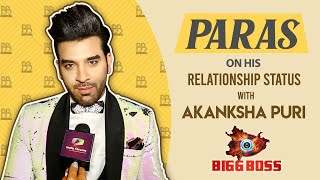 Paras Chhabra On His Relationship Status With Akanksha Puri | Bigg Boss 13