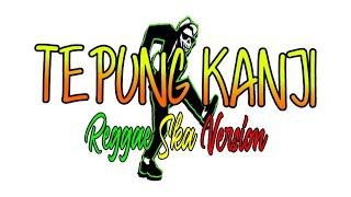 Download TEPUNG KANJI (AKU RA MUNDUR DIK) REGGAE SKA VERSION