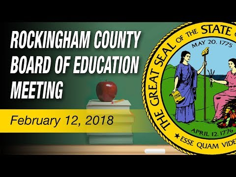 February 12, 2018 Rockingham County Board Of Education Meeting