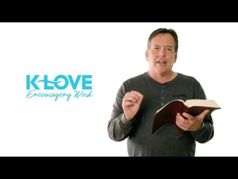 KLOVE's Encouraging Word: Mark 11:24