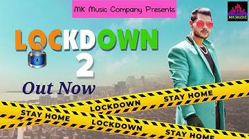 LOCKDOWN 2 - SHANKY GOSWAMI | NEW HARYANVI SONG 2021 | VIKRAM PANNU | MEET BHUKER | MK Music Company