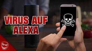 Lade dir NIEMALS einen Virus auf Alexa!