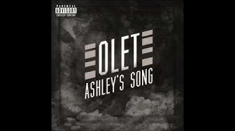 OLET - ASHLEY'S SONG (OFFICIAL)