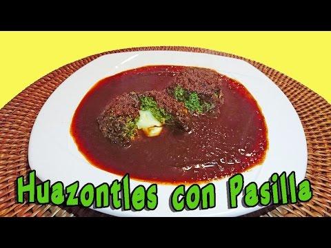 💜 HUAZONTLES EN SALSA DE CHILE PASILLA