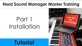 Nord Sound Manager Master Tutorial (Part 1 - Install)