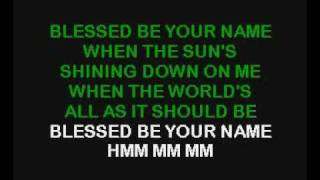 Blessed Be Your Name (karaoke) - Tree63