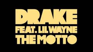 Drake The Motto Instrumental Feat. Lil Wayne DOWNLOAD LINK CDQ.mp3