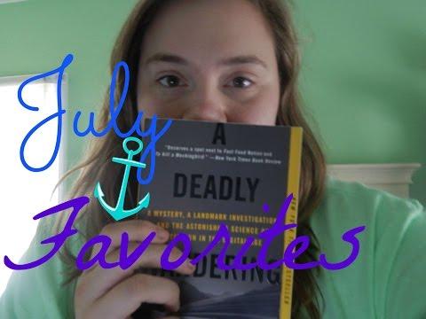 july-favorites-video!