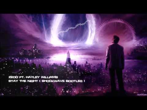 Zedd ft. Hayley Williams - Stay The Night (Shockwave Bootleg) [HQ Free]