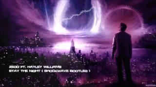 Video Zedd ft. Hayley Williams - Stay The Night (Shockwave Bootleg) [HQ Free] download MP3, 3GP, MP4, WEBM, AVI, FLV Agustus 2017