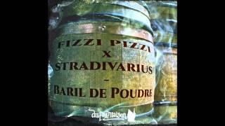 Fizzi Pizzi - Baril 2 Poudre (BDP #2) - Prod : Stradivarius