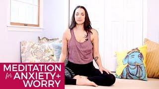 Meditation for Anxiety and Worry - How to Meditate for Beginners - BEXLIFE