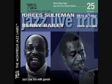 Idrees Sulieman & Benny Bailey   Swiss Radio Days   Summertime