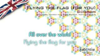 "Scooch - ""Flying The Flag"" (United Kingdom)"