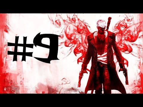 DmC #9 Devil Inside (1080p) (60 fps) - Devil May Cry Walthrough w/No Commentary PC